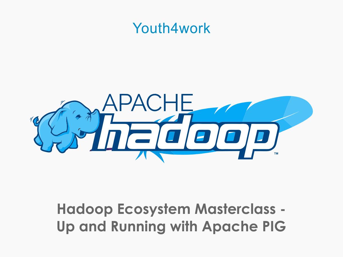 Hadoop Ecosystem Masterclass