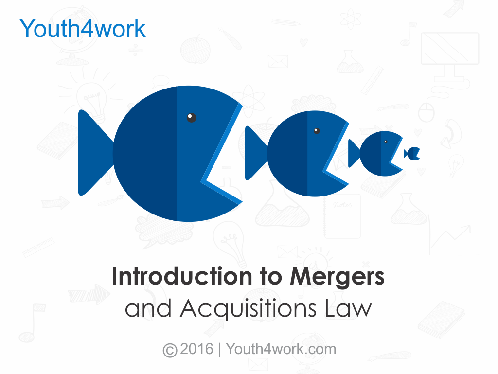 Introduction to Mergers and Acquisitions Law