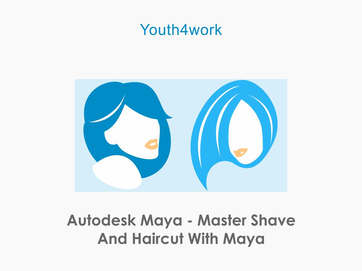Autodesk Maya - Master Shave and Haircut with Maya