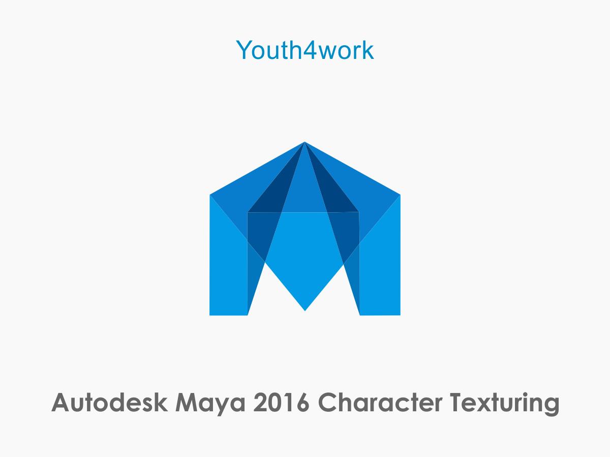 Autodesk Maya 2016 Character Texturing