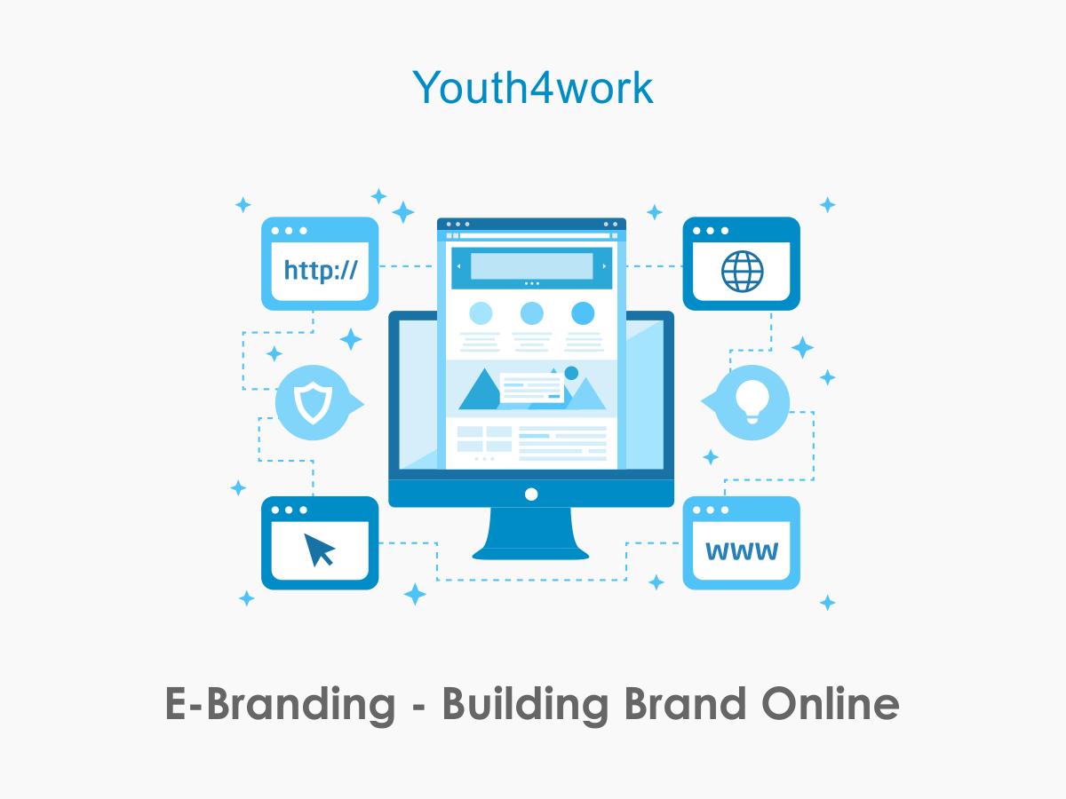 E-Branding - Building Brand Online
