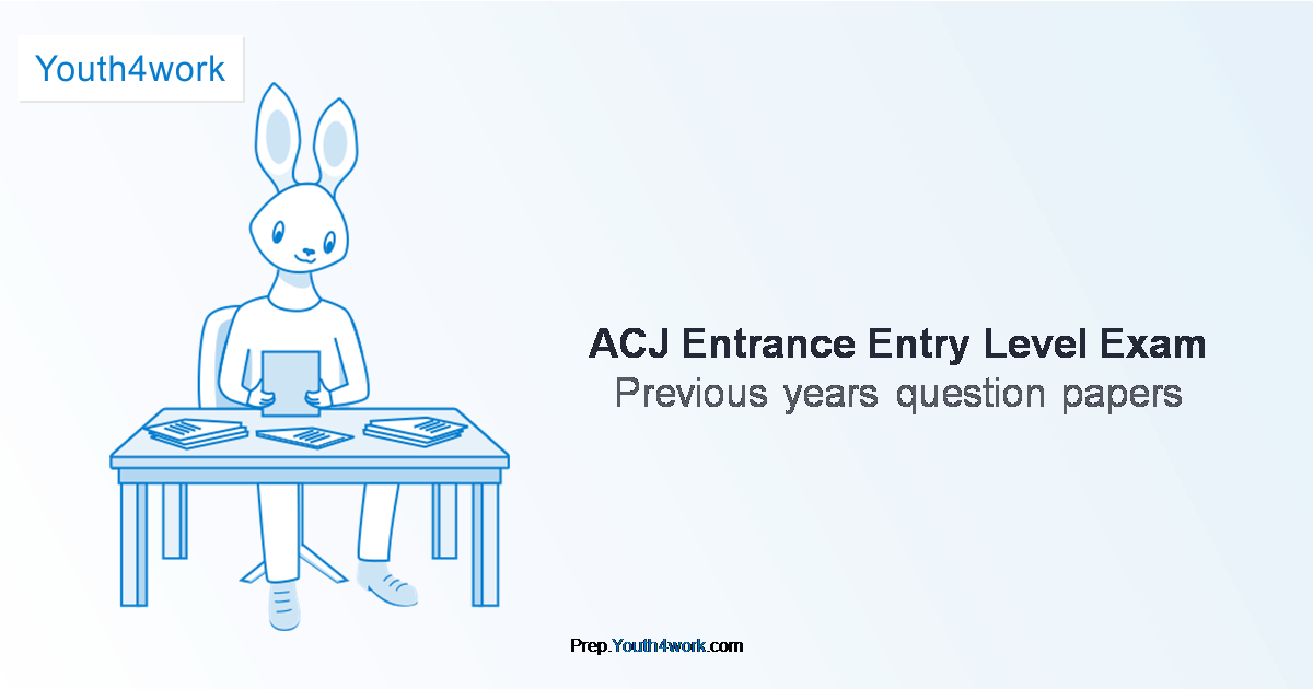 Previous Year Paper of ACJ Entrance Exam