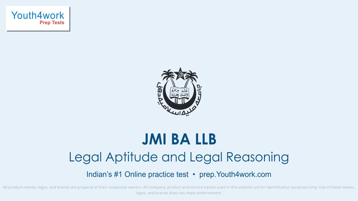 JMI BA LLB, JMI BA LLB exam, JMI exam pattern, JMI mock test, JMI preparation, JMI free mock test,  JMI online test, JMI free test, JMI previous year paper, legal aptitude and reasoning test