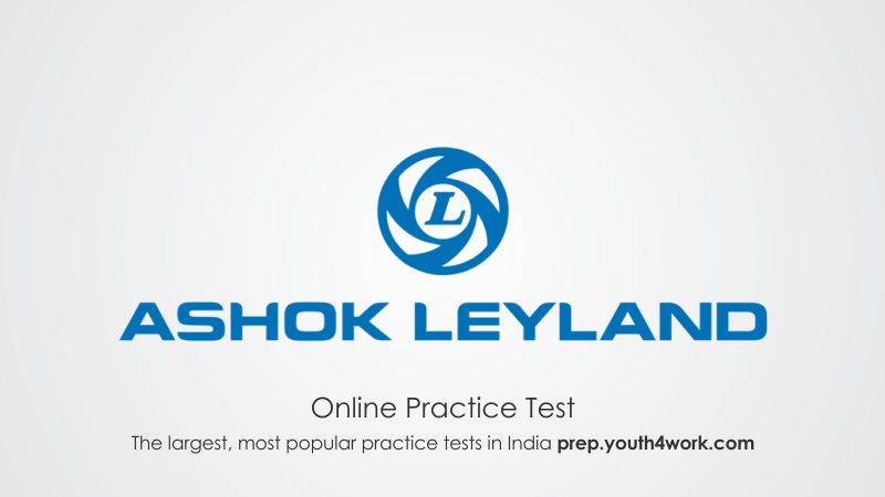 Ashok Leyland Placement Paper, Online Test, Practice Papers