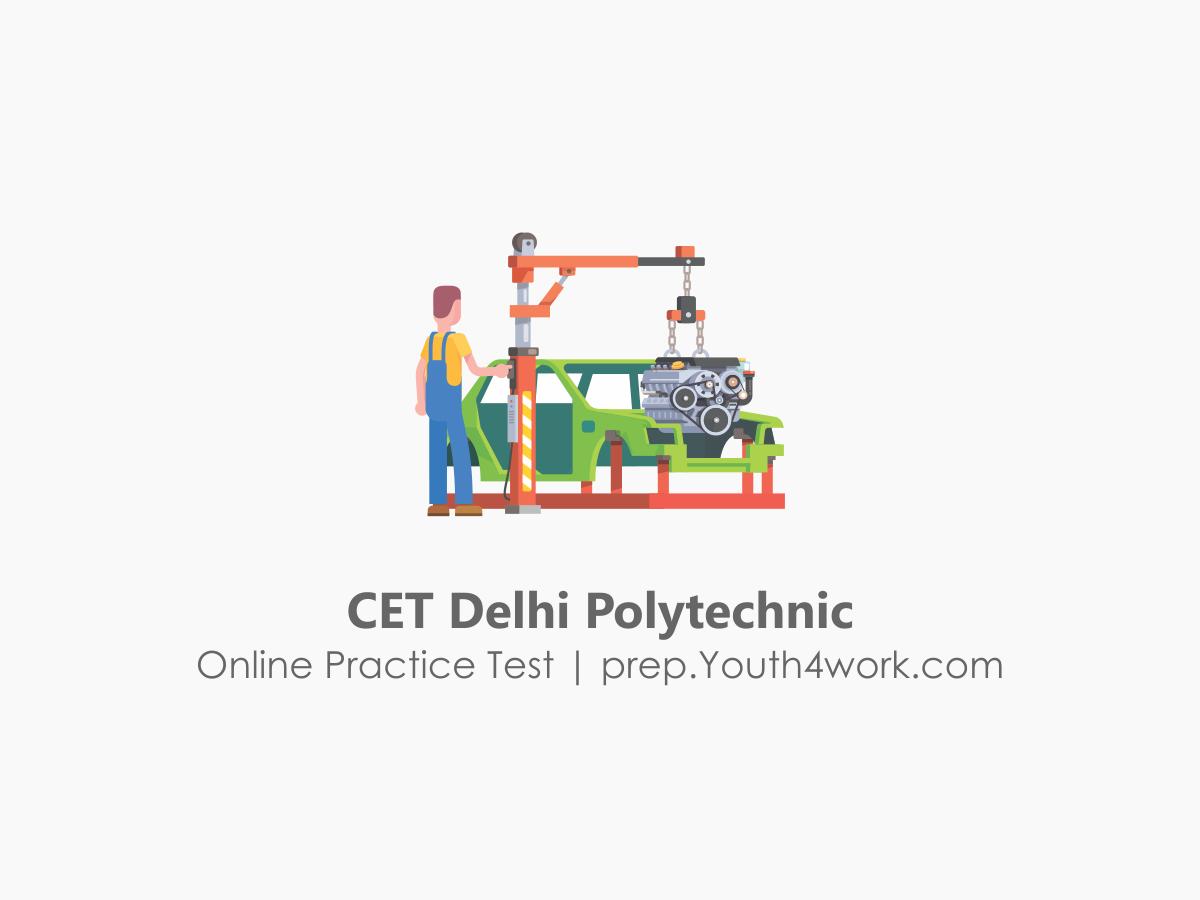 Delhi Polytechnic, Polytechnic Entrance Examination, delhi polytechnic practice tests, delhi polytechnic mock test and sample papers 2018, delhi polytechnic previous year question papers, delhi polytechnic 2018 test questions, delhi polytechnic syllabus, cet delhi 2018, delhi polytechnic entrance exam 2018, delhi polytechnic online sample papers