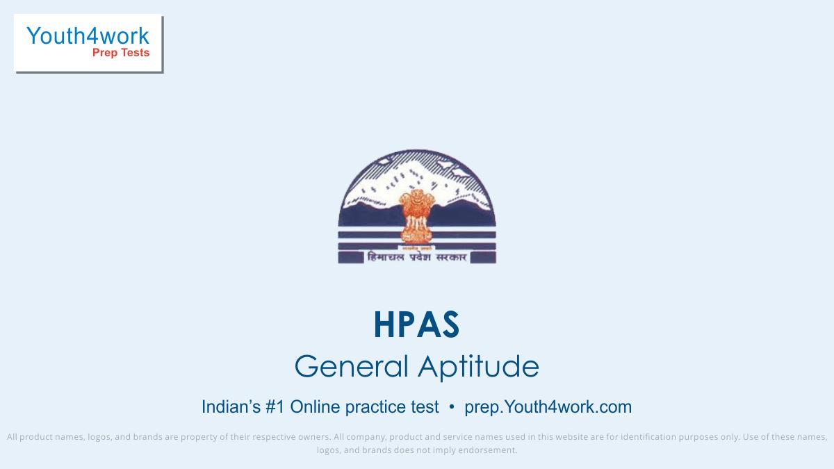 Himachal Pradesh Administrative Services, HPAS, HPAS Papers, HPAS Mock Test, HPAS Sample Papers, HPAS online test, HPAS important questions, HPAS papers online, general aptitude test series