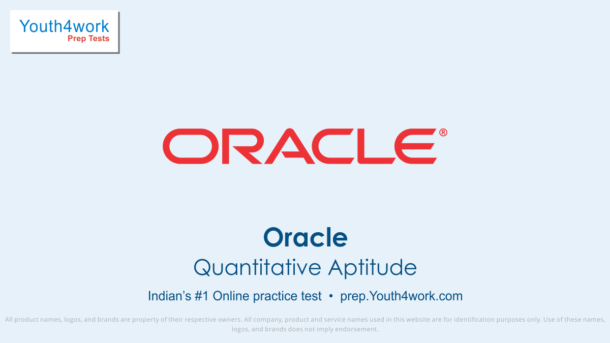 oracle placement paper, oracle placement sample paper, oracle free mock test Series, important questions, answer, oracle placement test, oracle sample test papers, free online test for oracle, oracle previous year papers, oracle test series, Oracle Recruitment, Oracle exam pattern, aptitude test
