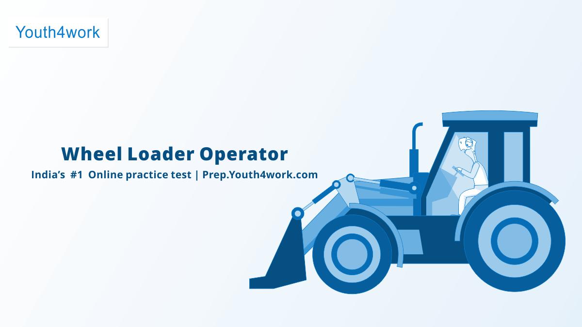 Wheel Loader Operator Free Ssc Mock Test