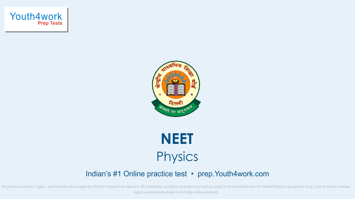 physics questions with answers, physics preparations, neet mock test, online free best mock test, neet preparations, medical entrance test, neet online test, neet important questions, national eligibility entrance test, neet exam pattern, neet question paper, neet syllabus, neet preparation tips