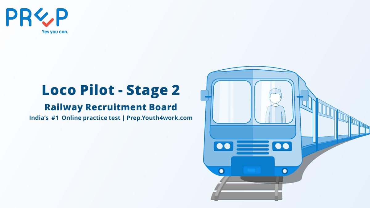 Railway Loco Pilot Stage 2