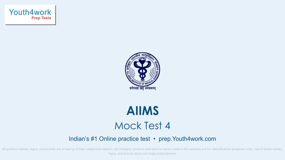 AIIMS Medical Test, AIIMS, AIIMS exam, AIIMS in India, AIIMS mock test, AIIMS online mock test, AIIMS Syllabus, AIIMS medical college, AIIMS preparation, biology test series for AIIMS, physics test for AIIMS, chemistry preparation for AIIMS, general knowledge mock test series for AIIMS