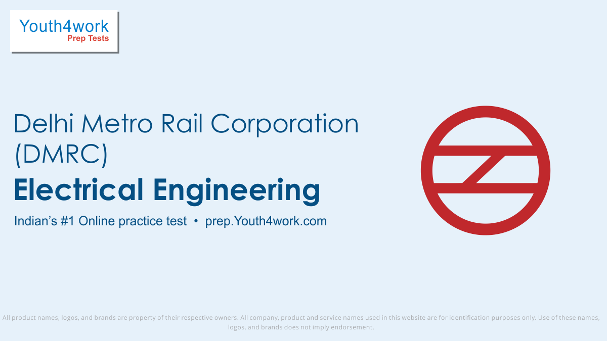 Electrical Engineering online preparations for dmrc, electrical engineering free mock test series for dmrc, delhi metro electrical engineering questions, electrical engineering practice test, electrical engi sample papers, dmrc recruitment exam, electrical engi model test papers, dmrc mcq