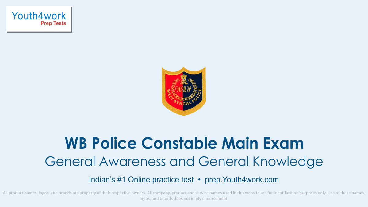 gk mcqs for WBP Constable Main Exam, wb police constable recruitment, west bengal police constable recruitment, wbp online practice test series, west bengal police, WB Police Constable Exam Pattern