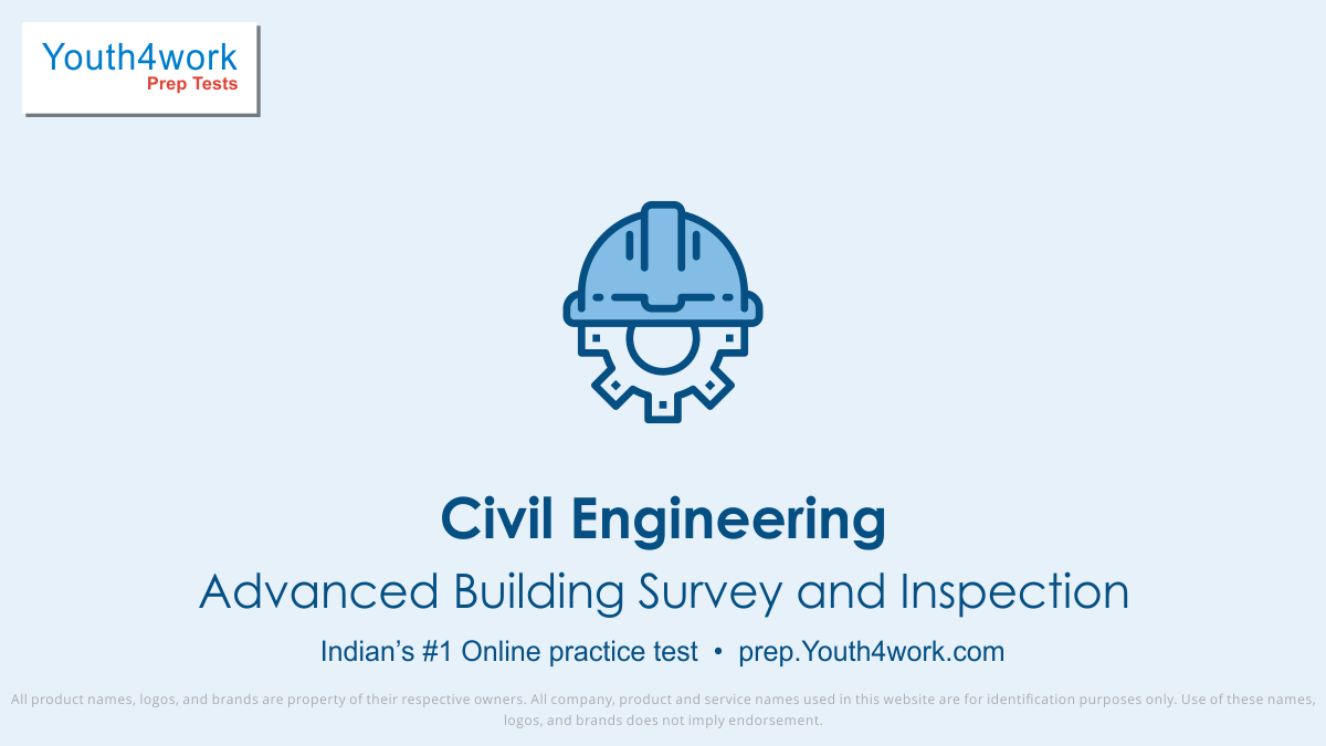 Advanced Building Survey and Inspection important questions, Building Inspection practice papers, Advanced Building Inspection model test papers, free Advanced Building Inspection mock test, Advanced Building Inspection online test series