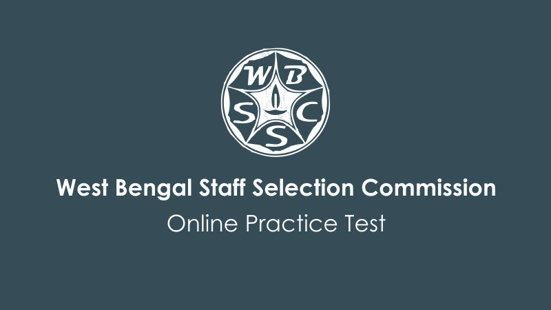 west bengal ssc, wbssc, west bengal staff selection commission, free wbssc papers, wbssc mock test, wbssc sample papers, wbssc online test, wbssc important questions, solve wbssc papers online
