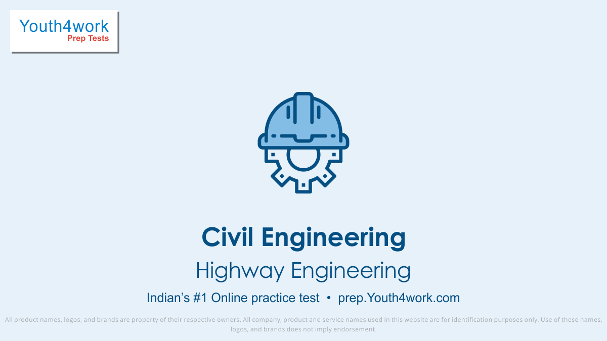 Highway Engineering important questions, Highway Engineering practice papers, Highway Engineering model test papers, free Highway Engineering mock test, Highway Engineering online test series, Highway Engineering notes