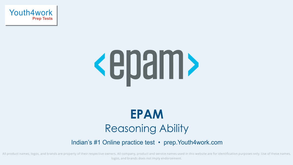Reasoning Ability test epam, Reasoning ability test series, EPAM, EPAM Company, EPAM careers, EPAM exam, EPAM interview questions, EPAM jobs, EPAM mock test, EPAM question paper, EPAM Recruitment EPAM online test, EPAM practice test