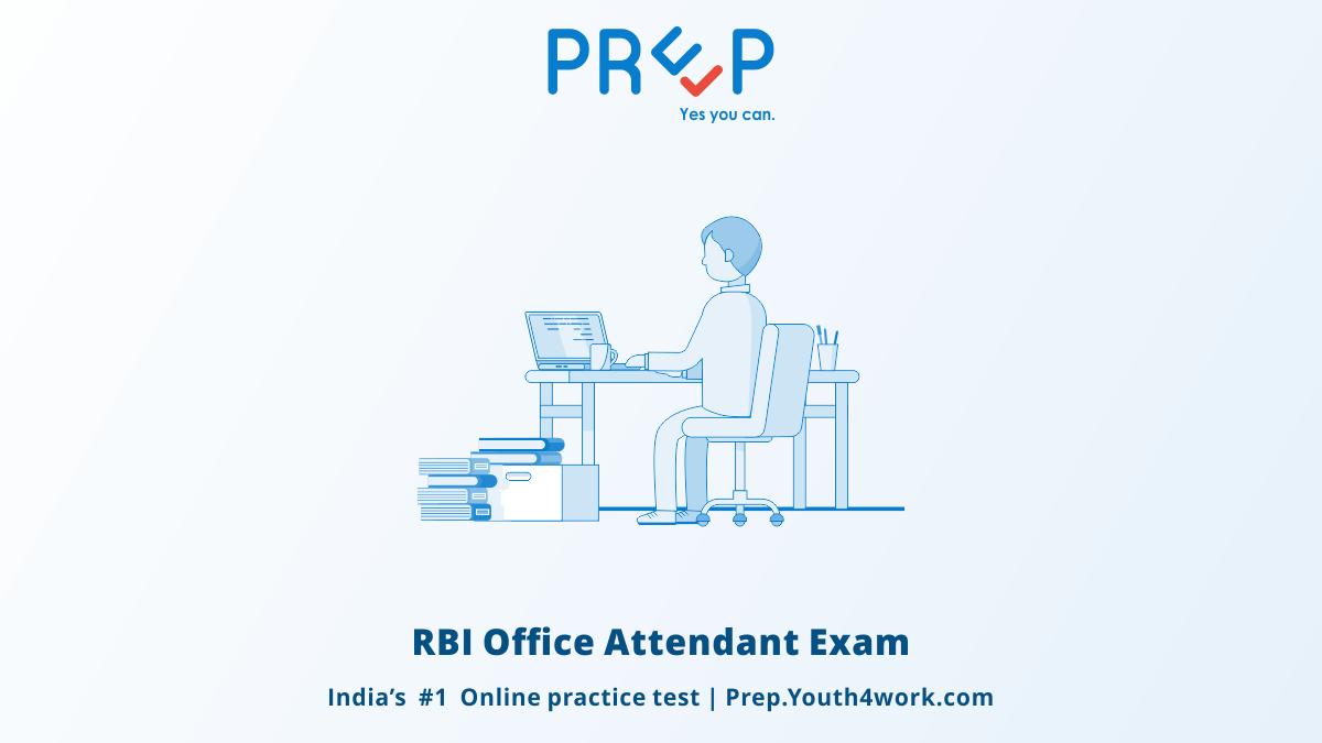 RBI Office Attendant Exam, RBI Recruitment, RBI Attendant entrance test, online test series, online mock test, mock test, career test, Attendant practice test, rbi office attendant exam date, rbi office attendant syllabus, placement, rbi vacancy