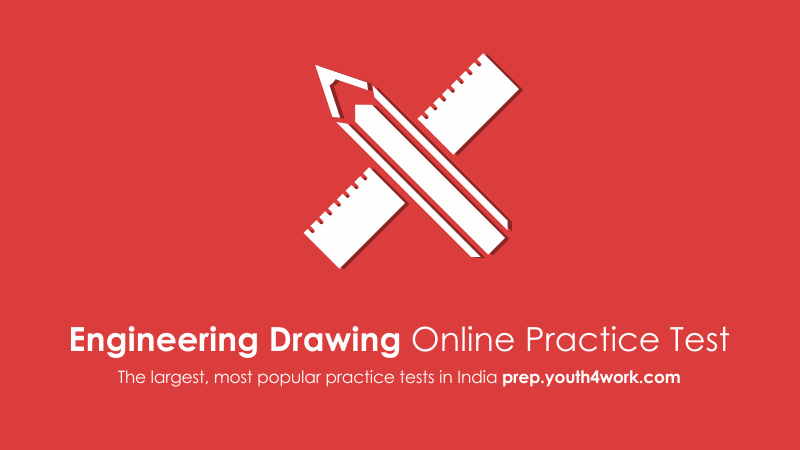 Engineering Drawing, practice papers, Engineering Drawing model test papers, free engineering drawing mock test, Engineering Drawing test, free Engineering Drawing online test
