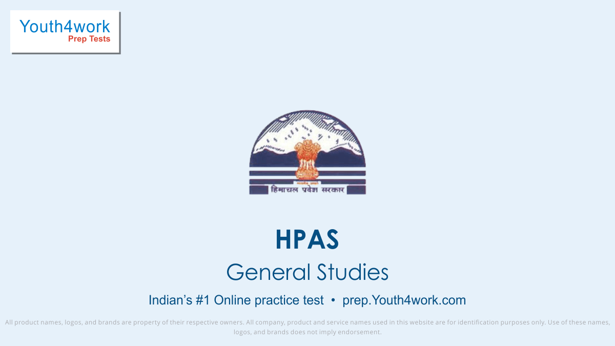 Himachal Pradesh Administrative Services, HPAS, HPAS Papers, HPAS Mock Test, HPAS Sample Papers, HPAS online test, HPAS important questions, HPAS papers online, general study test series