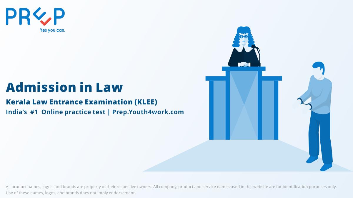 Kerala Law Entrance Exam, KLEE, KLEE Application Form, KLEE Eligibility Criteria, KLEE Exam Pattern, KLEE Admit Card, KLEE Notification, KLEE mock test