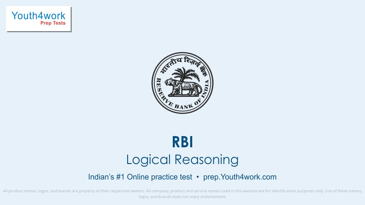 RBI Careers, RBI Career Test, RBI, RBI Vacancy, RBI Recruitment, RBI Question paper, RBI Exam pattern, RBI Practice paper, RBI mock Test series, RBI free test papers, RBI paper pattern, RBI last year question paper, RBI model test paper, logical reasoning test series