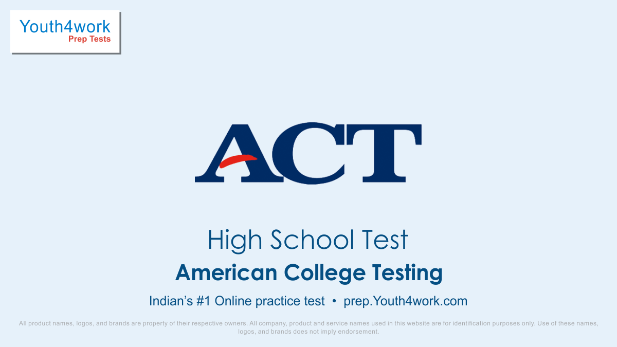 ACT Test, American College Testing practice, USA College test, College test of USA, ACT practice, American College Testing practice, American College Testing questions, American College Testing, Armed Services Vocational Aptitude Battery sample papers, Armed Services Vocational Test