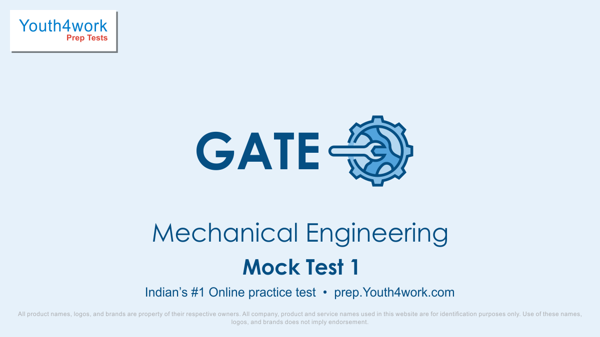 gate, preparation, preparation test, study material, free online gate test, question papers, featured tests, mock test, practice papers, model test papers, GATE ME Sample Papers, Exam Pattern, Mechanical Engineering, gate mock test for mechanical, gate mechanical exam paper