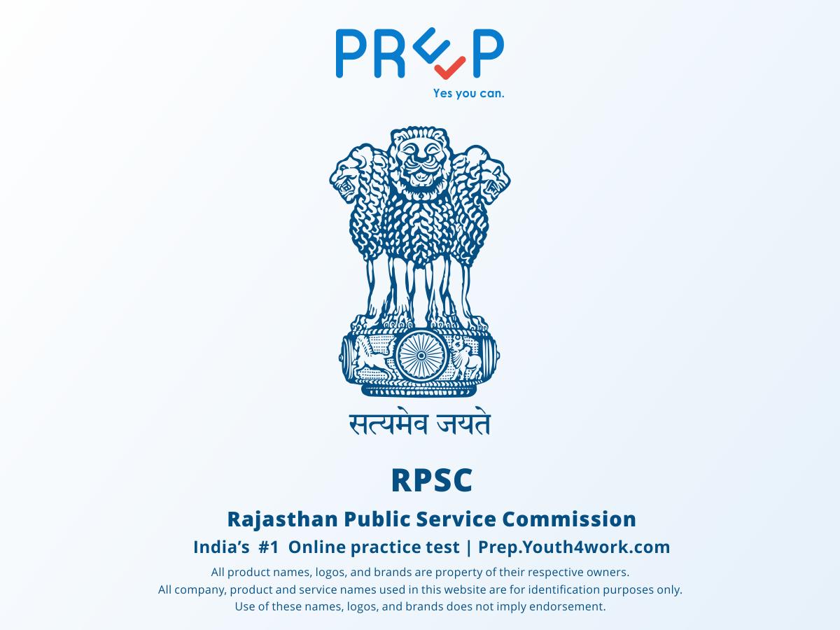 rajasthan public service commission, RPSC, RPSC EXAM, RPSC exam paper, RPSC Previous year paper, RPSC Paper pattern, RPSC Question paper, RPSC Recruitment, RPSC Vacancy, RPSC Online free test, RPSC Mock test, RPSC exam format
