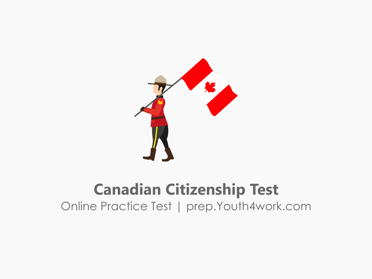 citizenship questions, Citizenship Test, canadian citizenship test, citizenship practice test, citizenship test questions, naturalization test, free citizenship test, citizenship exam, sample citizenship test