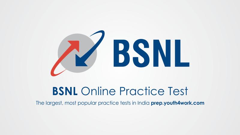 BSNL, Bharat Sanchar Nigam Limited, BSNL employees, BSNL recruitment, BSNL question paper, BSNL exam pattern, BSNL vacancy, BSNL prepartion test, BSNL online test, BSNL preparation test