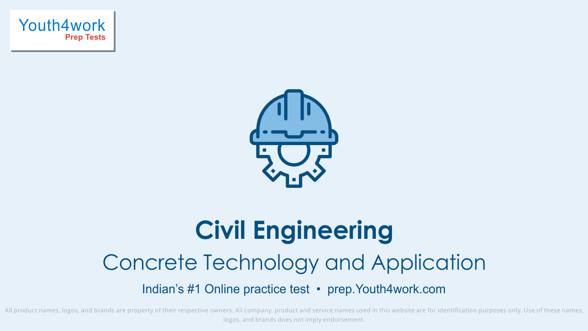 Civil Engineering, Concrete Technology notes, Concrete Technology important questions, Concrete Technology practice papers, Concrete Technology model test papers, free Concrete Technology mock test, Civil Engineering sample paper, solve Concrete Technology questions, free online Concrete Technology