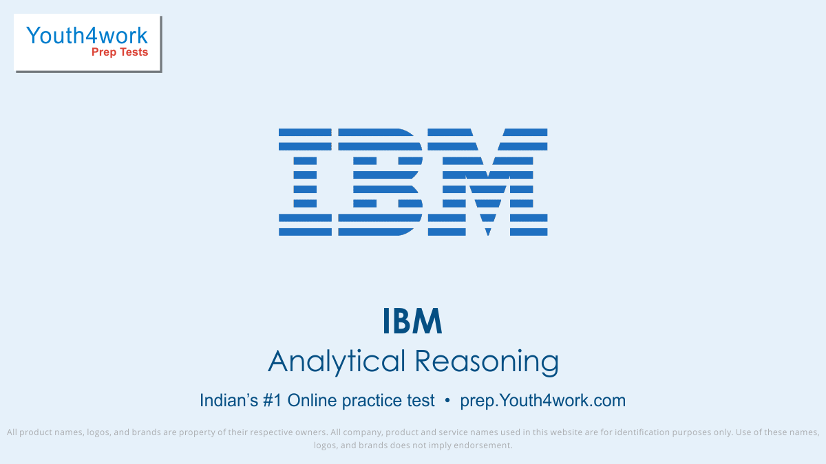 IBM Analytical Reasoning Mock Series and IBM Placement Papers