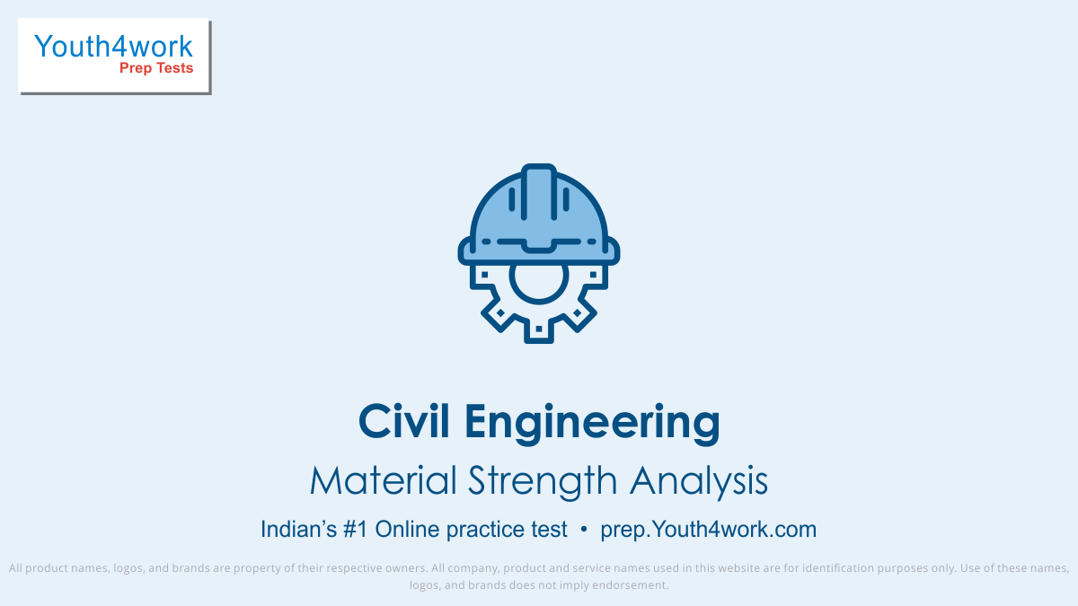 Material Strength Analysis important questions, Material Strength Analysis practice papers, Material Strength Analysis model test papers, free Material Strength Analysis mock test, Material Strength Analysis online test series, Material Strength Analysis notes