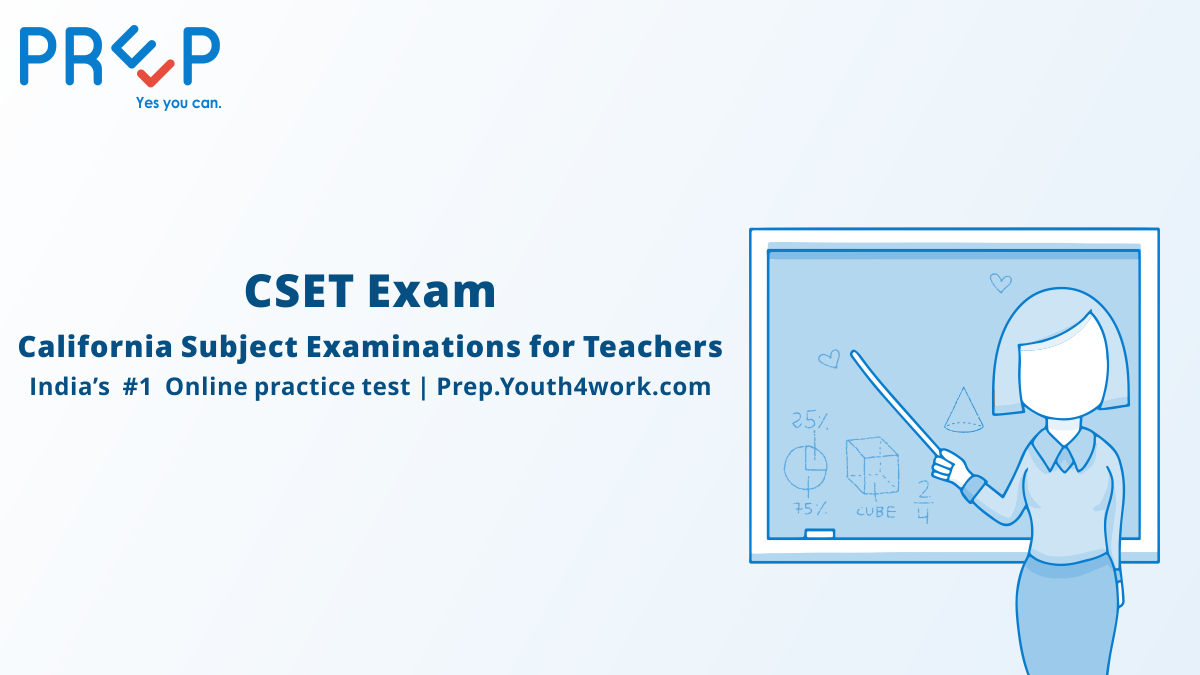 CSET exam, Cset Practice test, cset application, cset answer key, cset careers, cset dates, cset California, cset eligibility, cset jobs, cset math syllabus, cset  prep test, cset english, cset mock test , cset sample paper