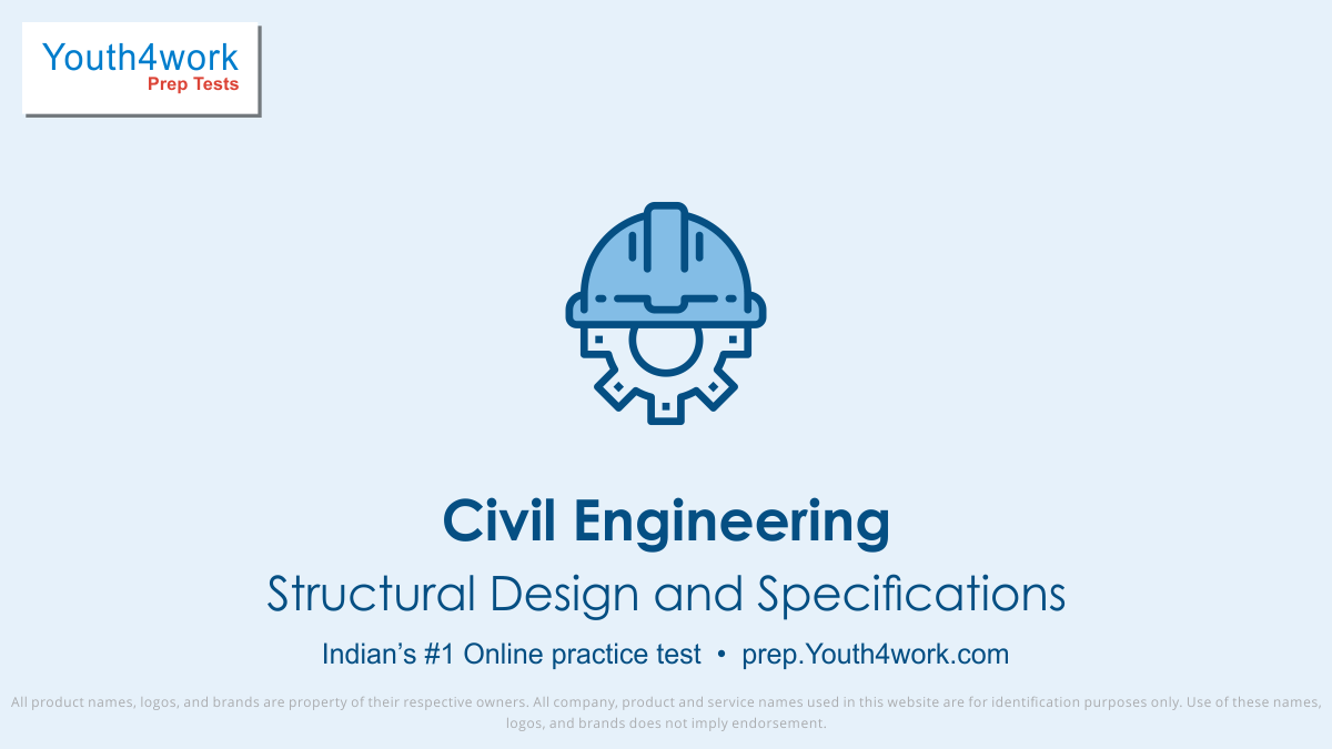 Structural Design and Specifications important questions, Structural Design and Specifications practice papers, Structural Design and Specifications model test papers, free Structural Design and Specifications mock test, Structural Design and Specifications online test series, Structural Design and