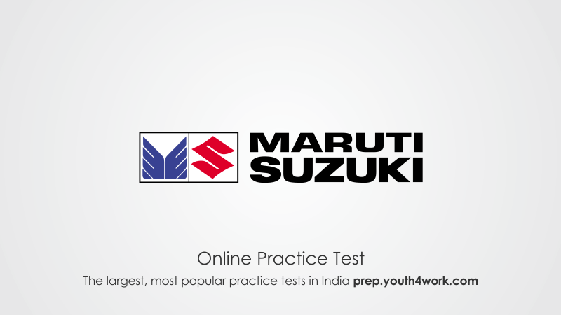 Maruti Suzuki Placement Papers Free Online Mock and Practice Tests