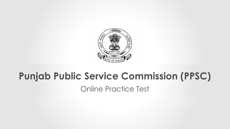 punjab public service commission, ppsc, ppsc free papers, ppsc mock test, ppsc sample papers, ppsc online test, ppsc important questions, ppsc solve papers online, punjab psc entrance test, ppsc previous year papers