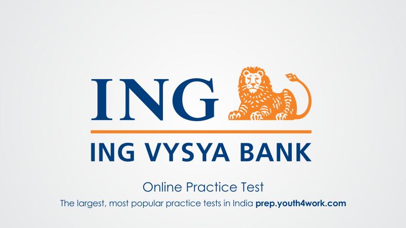 ING Vysya, ING Vysya Sample Papers, ING Vysya Placement Papers, ING Vysya Question Topics, Recruitment papers of ING Vysya Bank Exam, ING Vysya Interview, ING Vysya Exam Pattern
