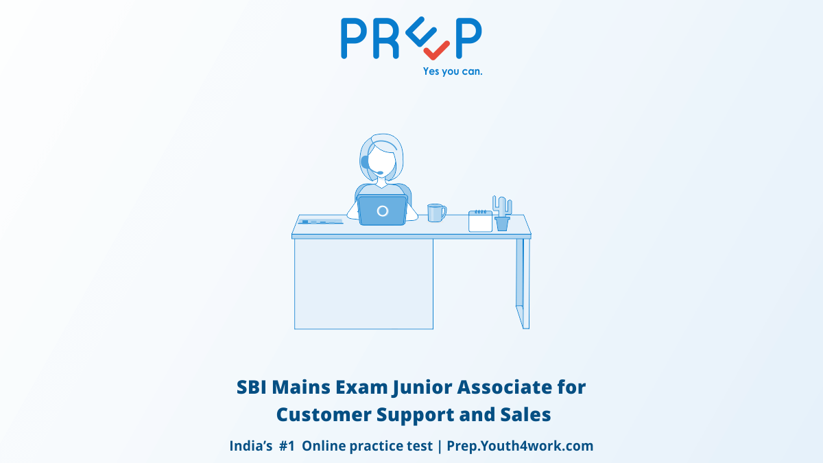 SBI Mains Exam Junior Associate for Customer Support and Sales