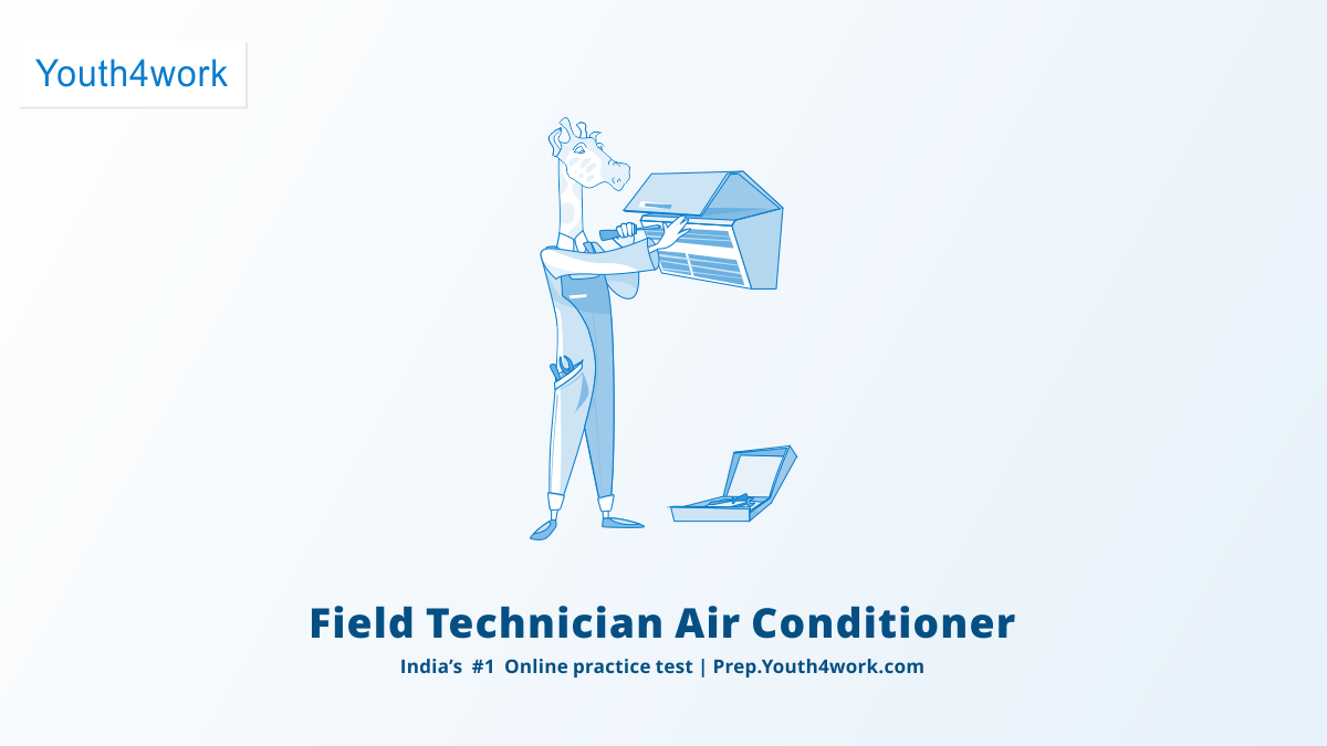 Field Technician Air Conditioner Latest SSC Mock Test