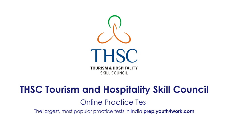 THSC, tourism, and Hospitality Skill Councill, NSDC, National Skill Development Corporation, THSC mock test, THSC online test, THSC preparation test, THSC previous year paper, THSC important questions