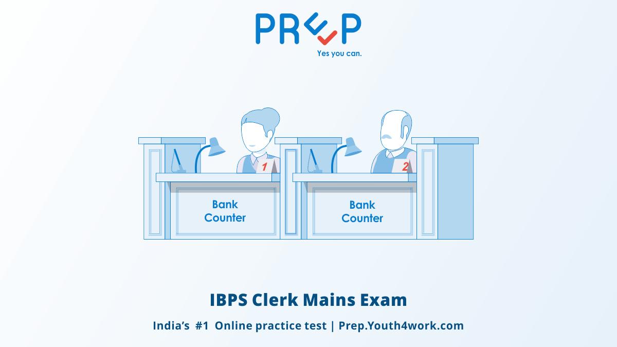 IBPS Clerk Mains free mock tests, IBPS clerk online preparations, IBPS clerk recruitment test, ibps clerk practice paper, IBPS Clerk sample and model papers, ibps clerk exam pattern, IBPS Clerks Mains exam syllabus