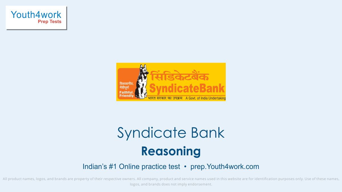 syndicate bank po free mock test, syndicate Bank reasoning mock test series, bank exam preparation, bank exams, syndicate bank recruitment, syndicate bank clerk reasoning preparations, free online reasoning test, reasoning practice test, reasoning questions with solutions, reasoning MCQs