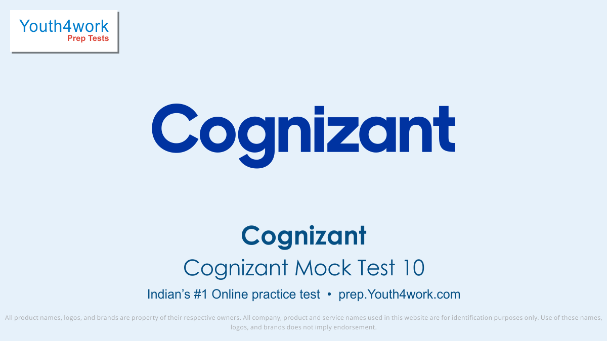 online free mock test series for Cognizant Placement, preparation test for cognizant recruitment, cognizant placement exam details, cognizant fully solved placement questions, Interview questions, important questions of placement, cognizant questions, cognizant free practice test series, cognizant p