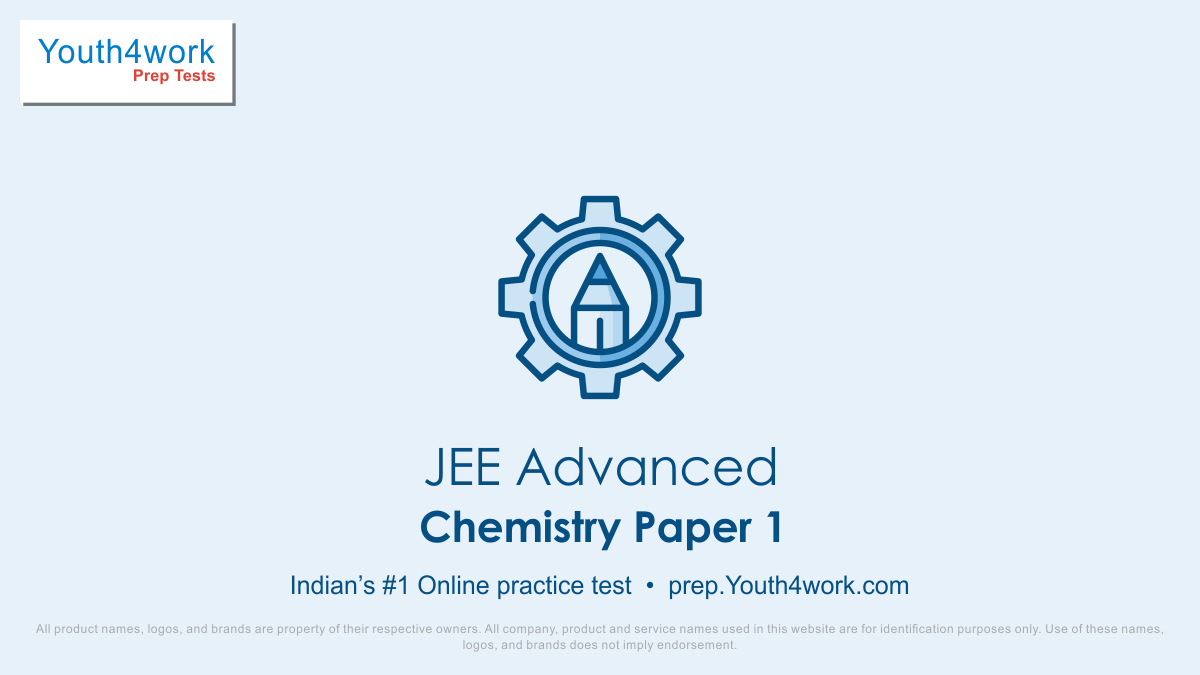 free JEE advanced online test series, jee advanced, jee advanced mock test, mock test youth4work, important JEE questions, online mock test, joint entrance exam, jee advance questions, chemistry test series