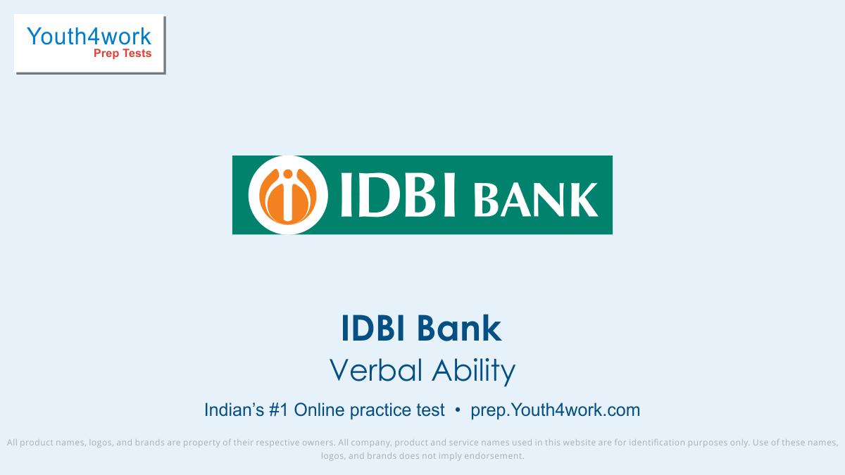 IDBI BANK, IDBI bank jobs, IDBI bank vacancy, IDBI recruitment, IDBI question paper, IDBI exam pattern, IDBI vacancy, IDBI online test, IDBI preparation test, Bank Interview Questions Answers, Bank Exam Online, IDBI Exam, verbal ability test series