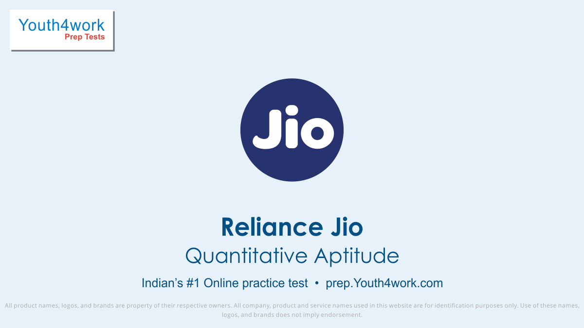 Quantitative Aptitude Reliance Jio Practice Papers