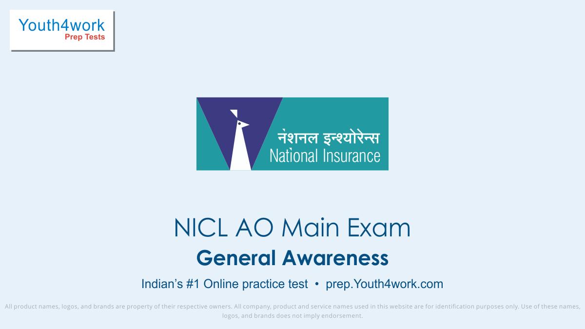 NICL AO Main Exam, NICL AO mock test,  NICL AO practice test, NICL AO previous year papers, NICL AO recruitment, NICL AO model test papers, General Awareness test series
