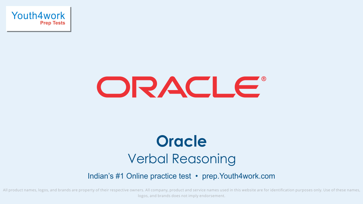 oracle placement paper, oracle placement sample paper, oracle free mock test Series, important questions, answer, oracle sample test papers, free online test for oracle, oracle previous year papers, oracle test series, Oracle Recruitment, Oracle exam pattern, Technical ability, Verbal reasoning test